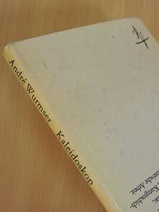 André Wurmser - Kaleidoskop [antikvár]