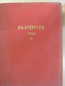Bacsó Ferenc - Pártmunkás/Pártépítés 1950. (nem teljes évfolyam) [antikvár]