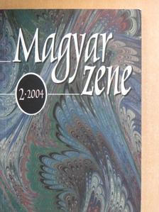 Dalos Anna - Magyar zene 2004/2. [antikvár]