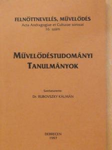 Durkó Mályás - Művelődéstudományi tanulmányok [antikvár]
