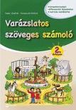 FODOR ZSOLTNÉ,  KEREPECZKI ATT - VARÁZSLATOS SZÖVEGES SZÁMOLÓ - 2. ÉVFOLYAM