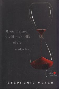 Stephenie Meyer - Bree Tanner rövid második élete [antikvár]