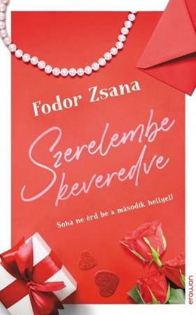 Fodor Zsana - Szerelembe keveredve [eKönyv: epub, mobi]