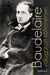 Charles Baudelaire - Baudelaire válogatott költeményei [eKönyv: epub, mobi]