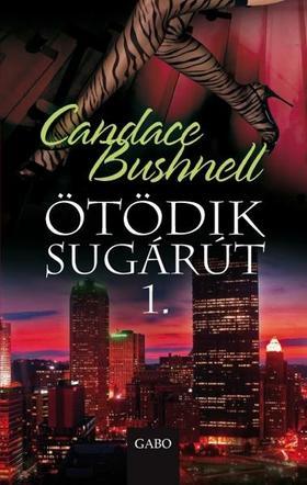 Bushnell, Candace - Ötödik sugárút 1.