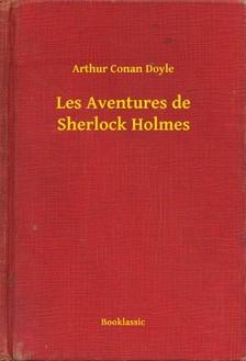 Arthur Conan Doyle - Les Aventures de Sherlock Holmes [eKönyv: epub, mobi]