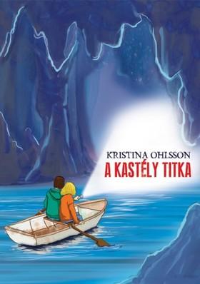 Kristina Ohlsson - A kastély titka [eKönyv: epub, mobi]