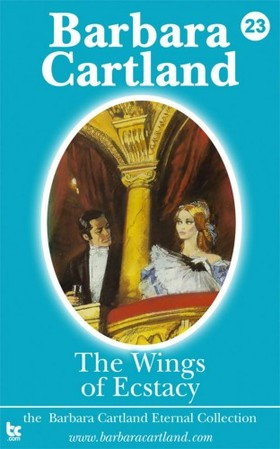 Barbara Cartland - The Wings of Ecstacy [eKönyv: epub, mobi]