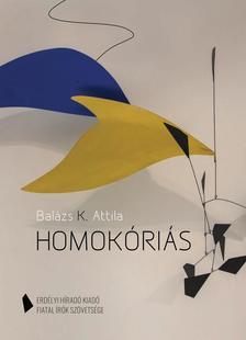 Balázs K. Attila - Homokóriás