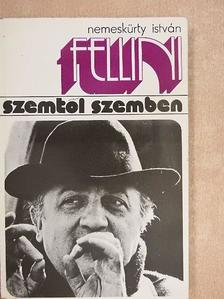 Nemeskürty István - Federico Fellini [antikvár]