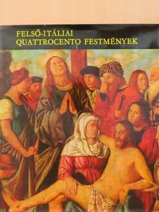 Mravik László - Felső-itáliai Quattrocento festmények [antikvár]
