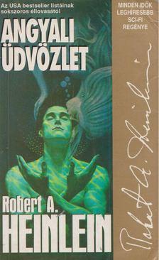Robert A. Heinlein - Angyali üdvözlet [antikvár]