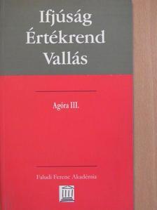 Gereben Ferenc - Ifjúság-értékrend-vallás [antikvár]