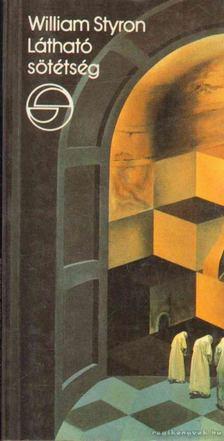 William STYRON - Látható sötétség [antikvár]