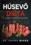Dr. Shawn Baker - Húsevő diéta-A carnivore módszer