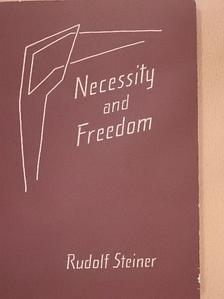 Rudolf Steiner - Necessity and Freedom [antikvár]