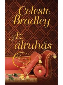 Celeste Bradley - Az álruhás [eKönyv: epub, mobi]