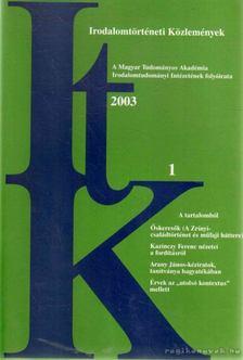 Szörényi László - Irodalomtörténeti Közlemények 2003. CVII. évfolyam 1. szám [antikvár]