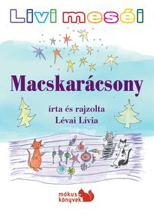 Lévai Lívia - Livi meséi - Macskarácsony