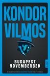 Kondor Vilmos - Budapest novemberben [eKönyv: epub, mobi]
