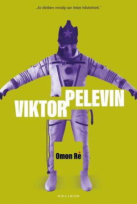 Viktor Pelevin - Omon Ré