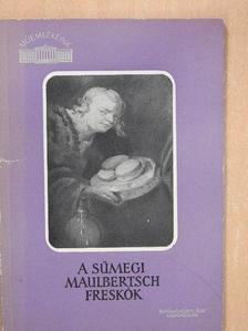 Végvári Lajos - A sümegi Maulbertsch freskók [antikvár]