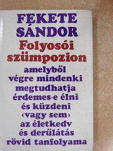 Fekete Sándor - Folyosói szümpozion [antikvár]