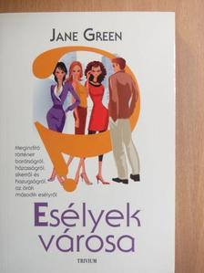 Jane Green - Esélyek városa [antikvár]