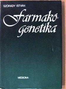 Szórády István - Farmakogenetika [antikvár]