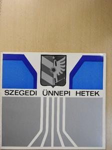 Horváth Mihály - 18. Szegedi Ünnepi Hetek [antikvár]