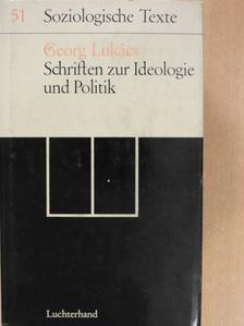 Georg Lukács - Schriften zur Ideologie und Politik [antikvár]