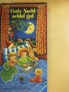 Rosemarie Künzler-Behncke - Gute Nacht - schlaf gut [antikvár]