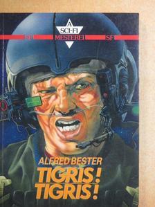 Alfred Bester - Tigris! Tigris! [antikvár]
