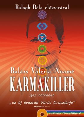 Karmakiller - Ajándék meditációs CD-melléklet