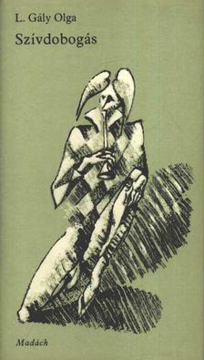 L. GÁLY OLGA - Szívdobogás [antikvár]