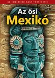 Az ősi Mexikó - Bookazine