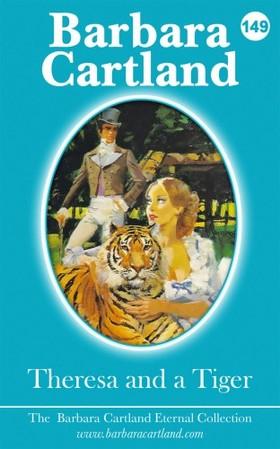 Barbara Cartland - Theresa And The Tiger [eKönyv: epub, mobi]