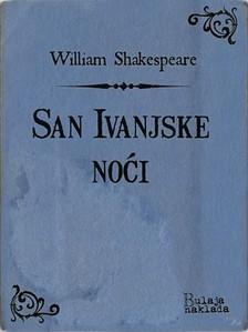 William Shakespeare Milan Bogdanoviæ, - San Ivanjske noæi [eKönyv: epub, mobi]