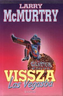 Larry McMurtry - Vissza Las Vegasba [antikvár]