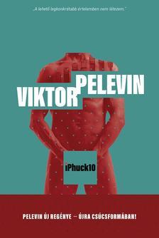 Viktor Pelevin - iPhuck10