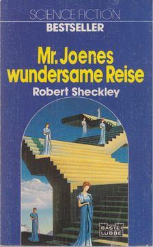 Robert Sheckley - Mr. Joenes wundersame Reise [antikvár]
