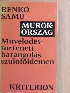 Benkő Samu - Murokország [antikvár]