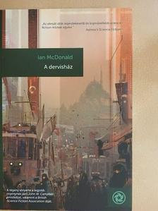 Ian McDonald - A dervisház [antikvár]