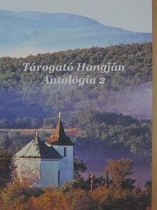 Anger Tamásné - Tárogató Hangján Antológia 2. [antikvár]