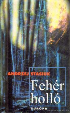 Stasiuk, Andrzej - Fehér holló [antikvár]