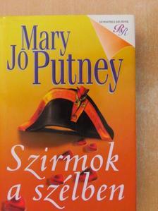 Mary Jo Putney - Szirmok a szélben [antikvár]