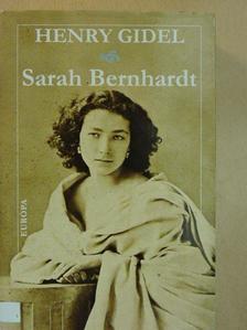 Henry Gidel - Sarah Bernhardt [antikvár]
