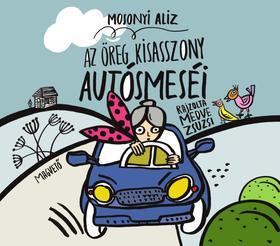 Mosonyi Alíz - Az öreg kisasszony autósmeséi ###