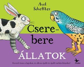 Axel Scheffler - Csere-bere állatok