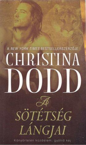 Christina Dodd - A sötétség lángjai [antikvár]